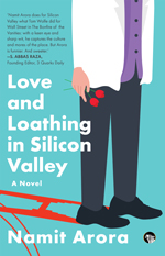 Love and Loathing in Silicon Valley